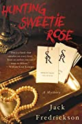 Hunting Sweetie Rose by Jack Fredrickson