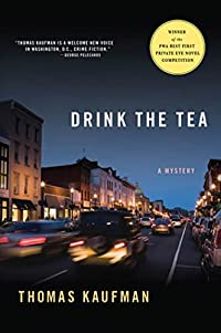 Drink the Tea by Thomas Kaufman