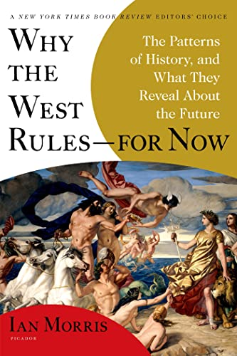 Why the West Rules--for Now Book Cover Picture