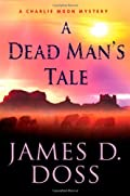 A Dead Man's Tale by James D. Doss