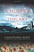A Murder in Tuscany by Christobel Kent