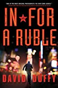 In for a Ruble by David Duffy