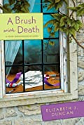 A Brush with Death by Elizabeth J. Duncan