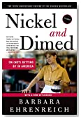Cover of Nickel and Dimed: On (Not) Getting By in America