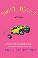 Swift Justice by Laura A. H. DiSilverio
