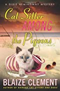 Cat Sitter Among the Pigeons by Blaize Clement