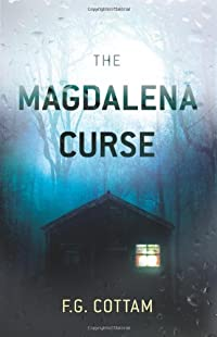 The Magdalena Curse by F. G. Cottam