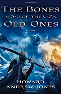 BOOK REVIEW: The Bones of the Old Ones by Howard Andrew Jones