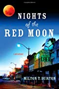 Nights of the Red Moon by Milton T. Burton