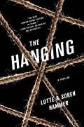 The Hanging by Lotte Hammer�and Soren Hammer