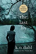 The Last Fix by K. O. Dahl
