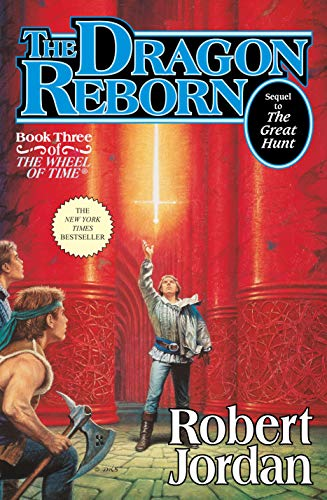 Dragon Reborn (The Wheel of Time, Book 3), Jordan, Robert