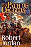 The Path of Daggers (The Wheel of Time, Book 8) - book cover picture