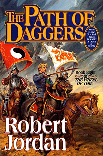 The Path of Daggers (The Wheel of Time, Book 8), Jordan, Robert