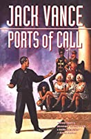 REVIEW: Ports of Call by Jack Vance