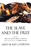 The Slave and the Free: Walk to the End of the World; and Motherlines