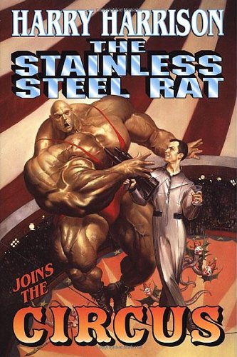 Stainless Steel Rat Joins The Circus