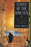 Litany of the Long Sun:  Nightside the Long Sun and Lake of the Long Sun (Book of the Long Sun, Books 1 and 2) - book cover picture