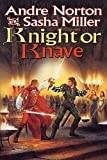Knight or Knave (Book of the Oak)