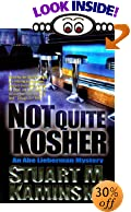 Not Quite Kosher: An Abe Lieberman Mystery by  Stuart M. Kaminsky (Hardcover)