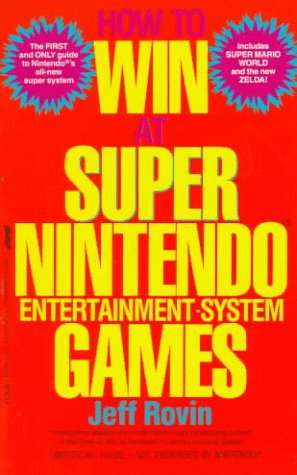 How to Win at Super Nintendo Entertainment System Games