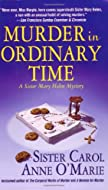 Murder in Ordinary Time by Sister Carol Anne O'Marie