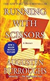 Cover Image of Running with Scissors: A Memoir by Augusten Burroughs published by St. Martin's Paperbacks