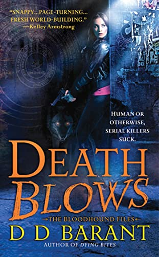 Death Blows (The Bloodhound Files, Book 2)