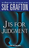 J is for Judgment (1993) (Book) written by Sue Grafton