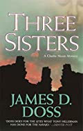 Three Sisters by James D Doss