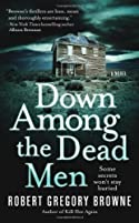 Down Among the Dead Men by Robert Gregory Browne