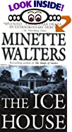 The Ice House by  Minette Walters (Mass Market Paperback - October 1994) 