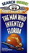 Man Who Invented Florida by  Randy Wayne White (Mass Market Paperback - March 1997)