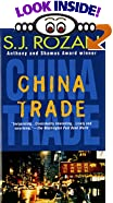 China Trade by  S. J. Rozan (Mass Market Paperback - September 1995)