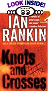 Knots and Crosses by  Ian Rankin (Mass Market Paperback - December 1995) 