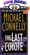 The Last Coyote by  Michael Connelly (Mass Market Paperback - July 1996)