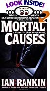 Mortal Causes by  Ian Rankin (Mass Market Paperback - January 1997) 