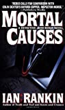 Mortal Causes (An Inspector Rebus Novel) - book cover picture