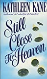 Still Close to Heaven (Still Close to Heaven) - book cover picture