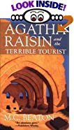 Agatha Raisin and the Terrible Tourist by  M. C. Beaton (Mass Market Paperback - July 1998)