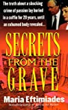Secrets from the Grave (St. Martin's True Crime Library) - book cover picture