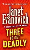 Three To Get Deadly : A Stephanie Plum Novel (A Stephanie Plum Novel)