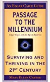 Passage to the Millennium: Surviving and Thriving in the 21st Century