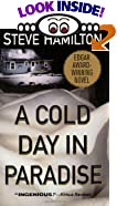 A Cold Day in Paradise by  Steve Hamilton (Mass Market Paperback - February 2000)