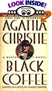 Black Coffee: A Hercule Poirot Novel by  Charles Osborne, Agatha Christie (Mass Market Paperback - September 1999)
