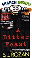A Bitter Feast by  S. J. Rozan (Mass Market Paperback - July 1999)