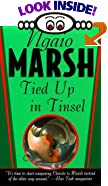 Tied Up in Tinsel by  Ngaio Marsh (Mass Market Paperback - November 1999)
