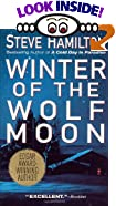 Winter of the Wolf Moon by  Steve Hamilton (Author) (Mass Market Paperback - February 2001)