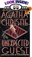 The Unexpected Guest: A Mystery by  Agatha Christie, Charles Osborne