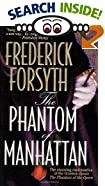 The Phantom of Manhattan by  Frederick Forsyth (Mass Market Paperback - December 2000)